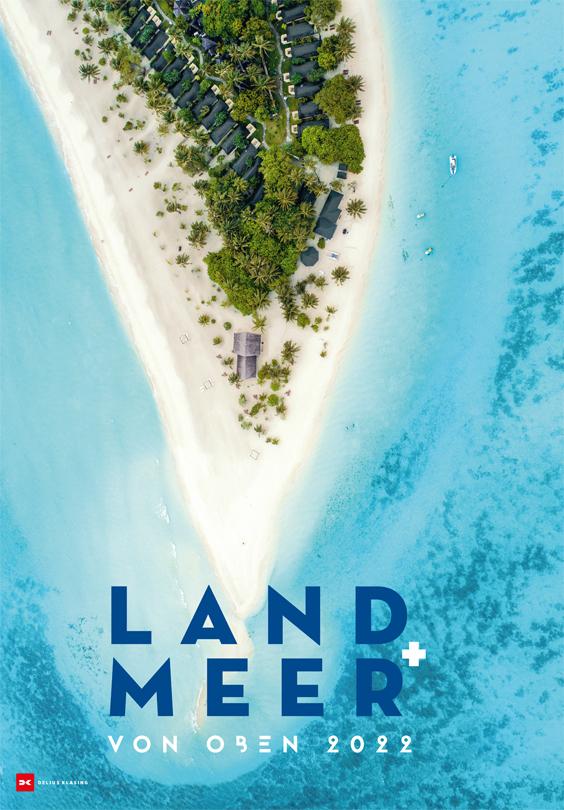Titelbild des Land + Meer von oben 2022 Kalender